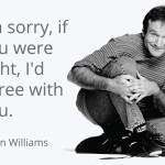 Famous quotes by Robin Williams