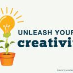 Unleash your creativity
