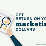Get return on your marketing dollars by creating a buyer persona