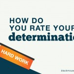 How do you rate your determination? Take this quiz to see