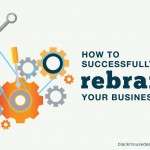 How to successfully rebrand your business