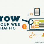 Grow your web traffic – 10 tips to optimise your site