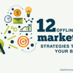 12 budget friendly offline marketing strategies to grow your business